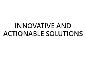 We Build Innovative and Actionable Solutions