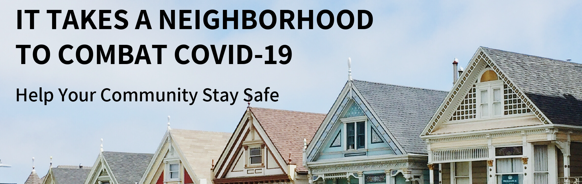 It Takes a Neighborhood to Fight COVID-19
