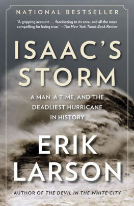 saac's Storm: A Man, a Time, and the Deadliest Hurricane in History