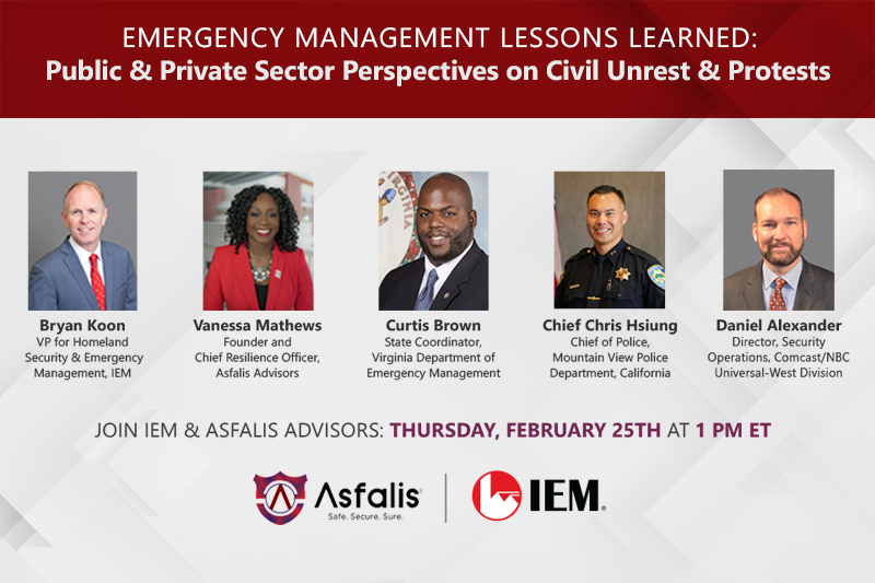 Emergency Management Lessons Learned: Public & Private Sector Perspectives on Civil Unrest & Protests – 2/25/21